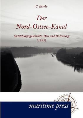 Der Nord-Ostsee-Kanal (Paperback)