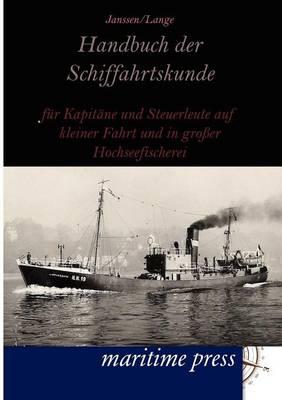 Handbuch Der Schiffahrtskunde (Paperback)