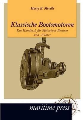 Klassische Bootsmotoren (Paperback)
