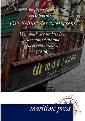Die Schule Des Seewesens (Paperback)