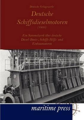 Deutsche Schiffsdieselmotoren (1935) (Paperback)