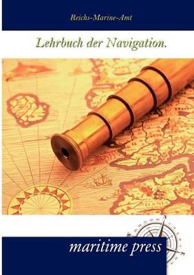 Lehrbuch Der Navigation. (Paperback)