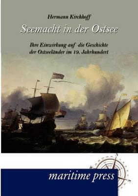Seemacht in Der Ostsee (Paperback)