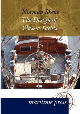 The Design of Classic Yachts (Paperback)