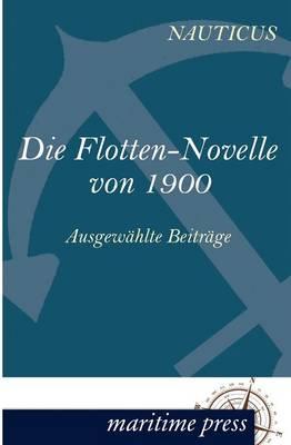 Die Flotten-Novelle Von 1900 (Paperback)