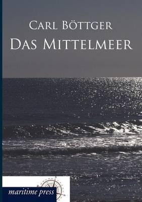 Das Mittelmeer (Paperback)