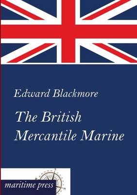 The British Mercantile Marine (Paperback)