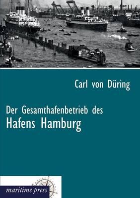 Der Gesamthafenbetrieb Des Hafens Hamburg (Paperback)