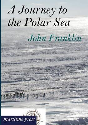 A Journey to the Polar Sea (Paperback)