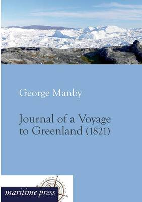Journal of a Voyage to Greenland (Paperback)