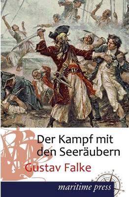 Der Kampf Mit Den Seeraubern (Paperback)