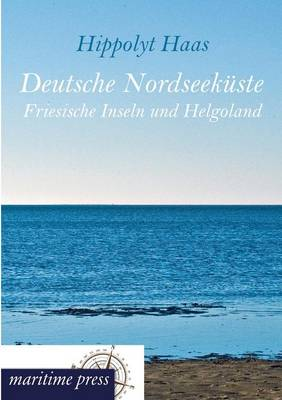 Deutsche Nordseekuste (Paperback)
