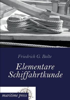 Elementare Schiffahrtkunde (Paperback)