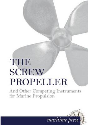 The Screw Propeller (Paperback)
