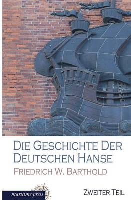 Die Geschichte Der Deutschen Hanse (Paperback)