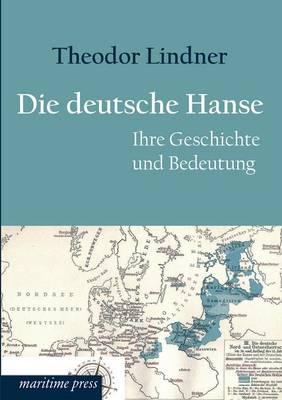 Die Deutsche Hanse (Paperback)