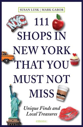 111 Shops in New York That You Must Not Miss - 111 Places/Shops (Paperback)