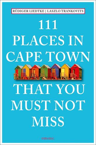 111 Places in Cape Town That You Must Not Miss (Paperback)