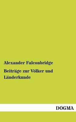 Beitrage Zur Volker Und Landerkunde (Paperback)