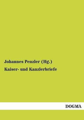 Kaiser- Und Kanzlerbriefe (Paperback)