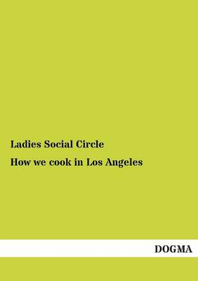 How We Cook in Los Angeles (Paperback)