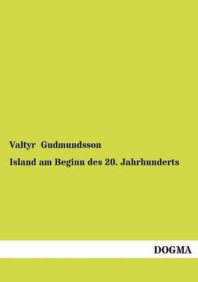 Island Am Beginn Des 20. Jahrhunderts (Paperback)