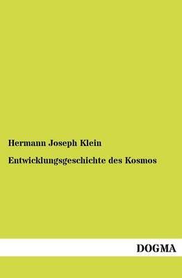 Entwicklungsgeschichte Des Kosmos (Paperback)