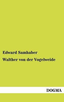 Walther Von Der Vogelweide (Paperback)