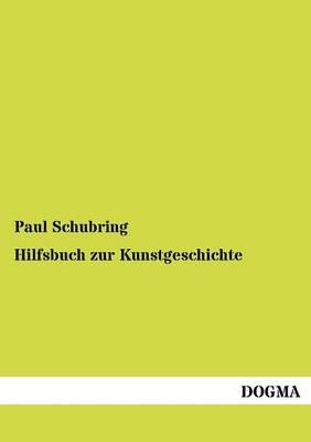 Hilfsbuch Zur Kunstgeschichte (Paperback)