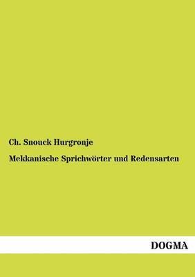 Mekkanische Sprichw Rter Und Redensarten (Paperback)
