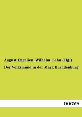 Der Volksmund in Der Mark Brandenburg (Paperback)