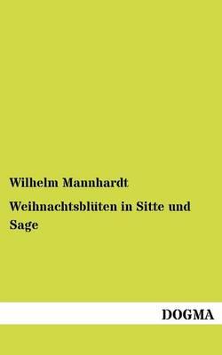 Weihnachtsbl Ten in Sitte Und Sage (Paperback)