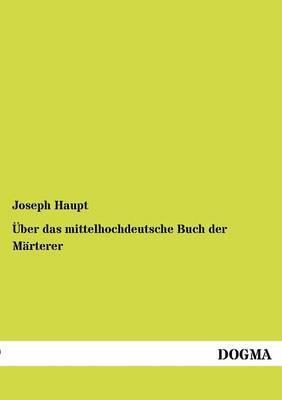 Ber Das Mittelhochdeutsche Buch Der M Rterer (Paperback)