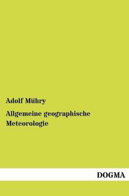 Allgemeine Geographische Meteorologie (Paperback)