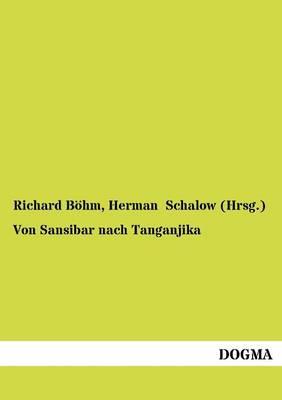 Von Sansibar Nach Tanganjika (Paperback)