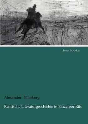 Russische Literaturgeschichte in Einzelportr Ts (Paperback)