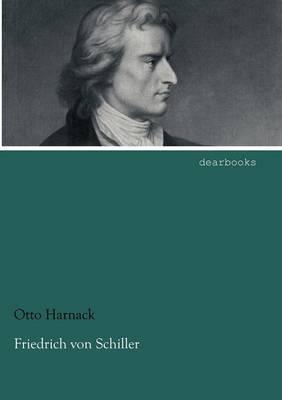 Friedrich Von Schiller (Paperback)
