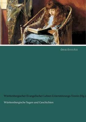 W Rttembergische Sagen Und Geschichten (Paperback)