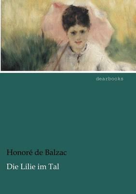 Die Lilie Im Tal (Paperback)