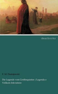 Die Legende Vom Gro Inquisitor /Legenda O Velikom Inkvisitore (Paperback)