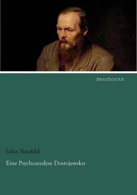 Eine Psychoanalyse Dostojewskis (Paperback)