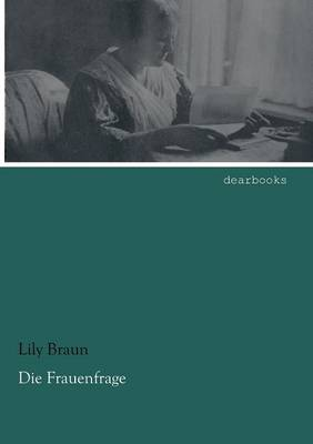 Die Frauenfrage (Paperback)