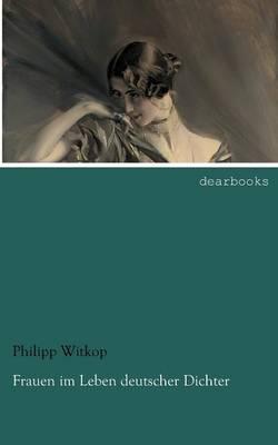Frauen Im Leben Deutscher Dichter (Paperback)