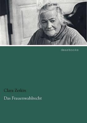 Das Frauenwahlrecht (Paperback)