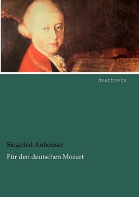F R Den Deutschen Mozart (Paperback)