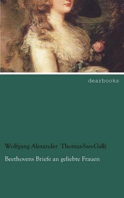 Beethovens Briefe an Geliebte Frauen (Paperback)