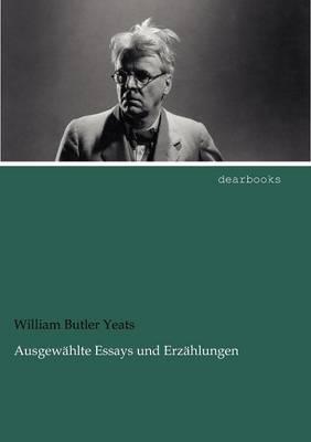 Ausgew Hlte Essays Und Erz Hlungen (Paperback)