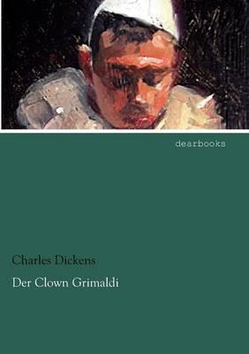 Der Clown Grimaldi (Paperback)