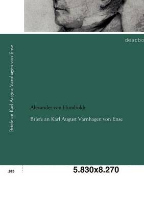 Briefe an Karl August Varnhagen Von Ense (Paperback)