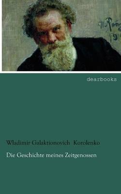 Die Geschichte Meines Zeitgenossen (Paperback)